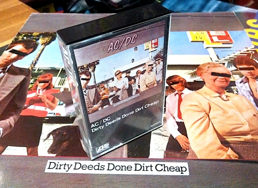 Tapes For My Walkman Dirty Deeds Done Dirt Cheap AC/DC